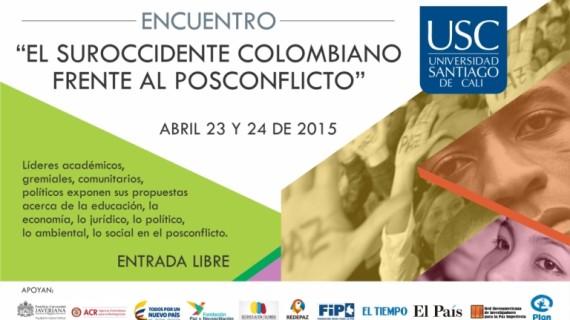 """""""El suroccidente colombiano frente al posconflicto"""", un encuentro para debatir"""