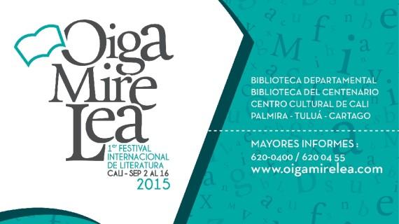 """Comienza el Festival Internacional de Literatura """"Oiga, Mire, Lea"""""""