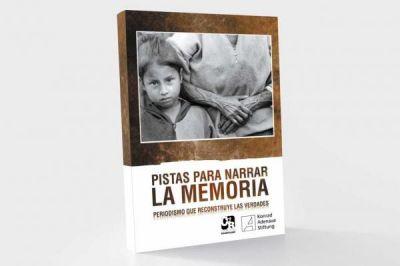 'Pistas para Narrar la Memoria: Periodismo que reconstruye las verdades'