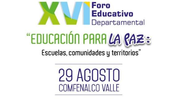 Se realizará el XVI Foro Educativo Departamental 2017