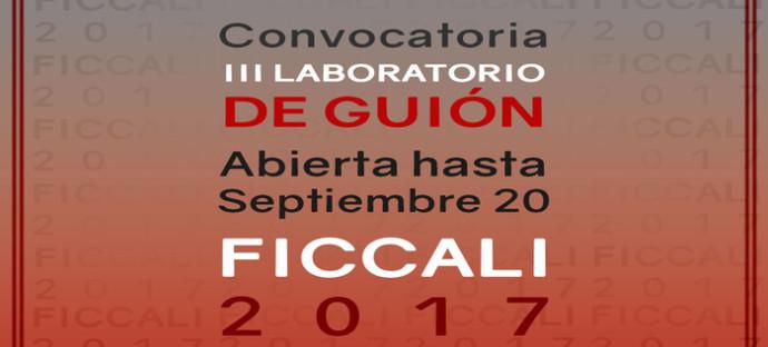 Se abren inscripciones para el III Laboratorio de guión en el Festival Internacional de Cine de Cali – FICCALI 2017
