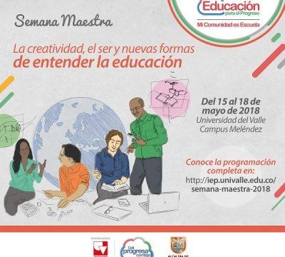 Semana Maestra: la creatividad, el ser y nuevas formas de entender la educación