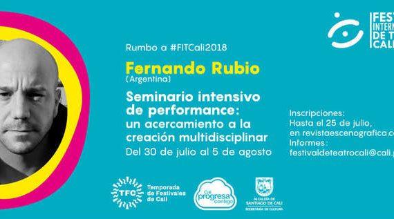 Seminario Intensivo de Performance con el dramaturgo Fernando Rubio