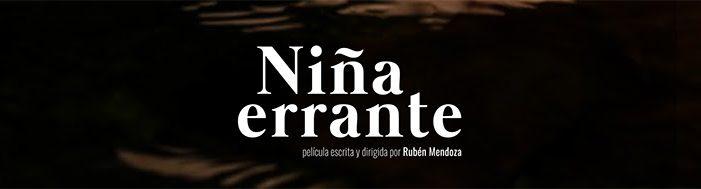 """La película """"Niña Errante"""" tendrá su estreno mundial en el Festival Internacional de Cine Black Nights de Tallinn"""