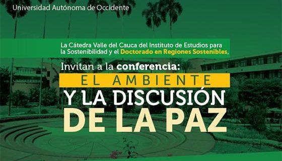 El ambiente y la discusión de la pazen la Universidad Autónoma