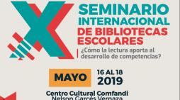 Comfandi realiza el X Seminario Internacional de Bibliotecas Escolares