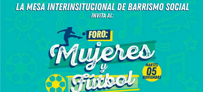 Primer foro 'Mujeres y fútbol: con la '10' por la equidad'